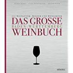 Das Baden-Württemberg Weinbuch