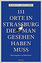 Reiseführer: 111 Orten in Straßburg